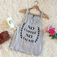 """No Coffee No Talkie"" Tank, Sweet Graphic Tees & Tanks from Spool 72. 