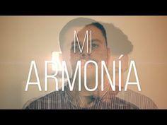 New videoclip #MiArmonía. Check it out!