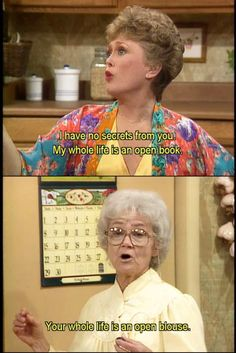 the golden girls. an open blouse.