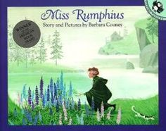 """One of my favorite Books :) Miss Rumphius or as I like to call it """"The Lupine Lady"""""""
