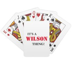 IT'S A WILSON THING! PLAYING CARDS