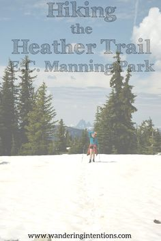 Manning Provincial Park is home to the Cascade Mountain range. During this visit in June, we hike-in camped along the Heather Trail. Hiking Tips, Camping And Hiking, Cascade Mountains, Mountain Range, Pacific Northwest, British Columbia, North West, The Great Outdoors, Wilderness