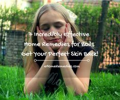 7 Incredibly Effective Home Remedies for Boils – Get Your Perfect Skin Back!