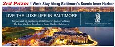 Third Prize: 1 Week Stay at Ritz-Carlton Inner Harbor Baltimore www.MPTDreamsComeTrueRaffle.com