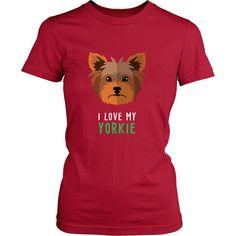 I love my Yorkie Dogs T-shirt