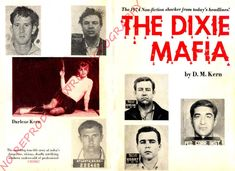 01 The Dixie Mafia Book by D M Kern | WILEY BREWER | Flickr