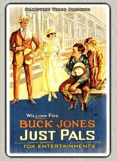 JUST PALS (1920) John Ford directs Buck Jones and Helen Ferguson in this touching drama about a bum with a heart of gold. http://www.grapevinevideo.com/just-pals.html