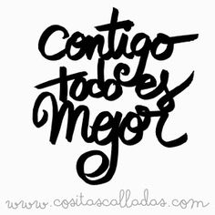 Contigo es mejor All The Small Things, Mr Wonderful, Message In A Bottle, Gifts For My Boyfriend, Word Art, Silhouette Cameo, I Love You, Love Quotes, Letters