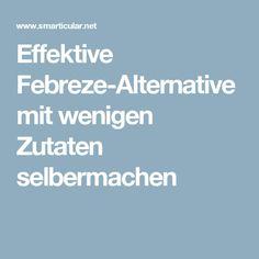 Effektive Febreze-Alternative mit wenigen Zutaten selbermachen