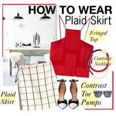 How to Wear: Plaid Skirt