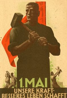 DDR # international workers day # first of may # may day # propaganda poster ( limesonline.com)