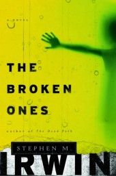 THE BROKEN ONES: The Most Suspenseful Book You Missed in 2012