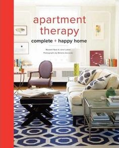 The Apartment Therapy Complete Home Book Download Read Online Pdf EBook For Free