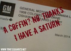 A Coffin? I have a Saturn. Satire, Coffin, Thankful, Times, Humor, Sarcasm