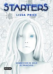 http://books-are-for-life.blogspot.com.es/2014/01/starters-lissa-price.html