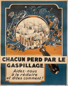 Chacun per par le gaspillage… by Artist Unknown | Shop original vintage #posters online: www.internationalposter.com