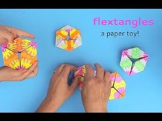 Paper Toys: Flextangles - includes an instructional video and free printable template. Babble Dabble Do
