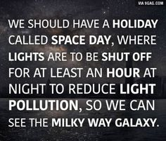 I think it would take more than just an hour. Maybe a lightless day though. Weird Facts, Fun Facts, Unique Facts, Science Facts, Crazy Facts, Life Science, Science Nature, Save Our Earth, Space Facts