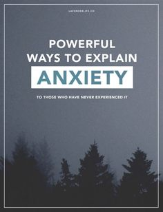 Powerful ways to explain what anxiety feels like to those who have never experienced it   Anxiety   Mental health   panic attack   anxiety attack   awareness   support   self-care   self-love   recovery