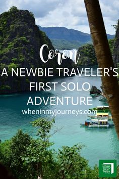 Coron Palawan Philippines - Planning for your first solo travel?  Coron Palawan would be a great place to start.  Enjoy its stunning Beaches, Be one with Nature, Explore its rich underwater marine life.  How does that sound for a first solo travel?  What are you waiting for?