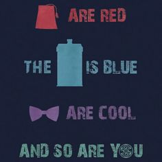 Dr. Who T-Shirt idea Kappa's are Red Sigmas are Blue iota's are new they all wanted to be Q's