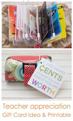 "Teacher Appreciation Gift Card Idea plus Free Printable- ""It just makes cents to show you how much you are worth!"""