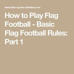 How to Play Flag Football - Basic Flag Football Rules: Part 1