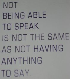 "Absolutely.  Not being able to speak is not the same as not being able to understand what people say, either.  People who study language disabilities distinguish ""expressive language"" (your ability to use language to express yourself) and ""receptive"" language (your ability to understand what other people say)."