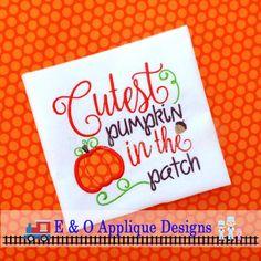 Cutest Pumpkin in the Patch Digital Applique Design