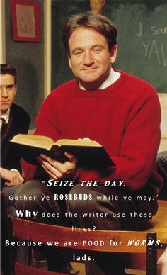 robin williams - dead poets society quote
