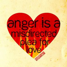 Anger is a misdirected plea for love. Think about that one! Start Quotes, Me Quotes, Daily Quotes, Wisdom Quotes, Motivational Posts, Inspirational Quotes, Positive Thoughts, Positive Quotes, Karen Salmansohn