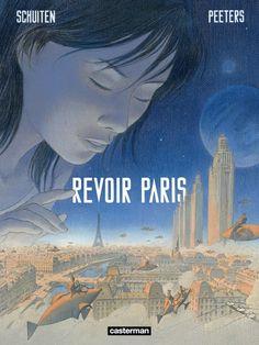 Revoir Paris, un beau voyage avec Peeters et Schuiten qui s'expose aussi le 20 novembre à Paris - http://www.ligneclaire.info/schuiten-peeters-19846.html