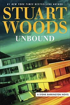 Unbound (A Stone Barrington Novel) by Stuart Woods.  please click on the book jacket to check availability or to place a hold @ Otis.  1/2/18
