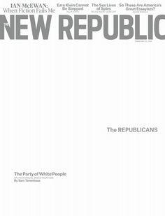 The New Republic, February 25, 2013. Creative Director:  Dirk Barnett