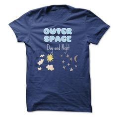 Outer Space Day and Night T Shirts, Hoodies. Check Price ==► https://www.sunfrog.com/Holidays/Outer-Space--Day-and-Night.html?41382