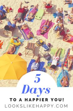 5 Days to a Happier