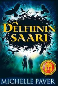 Delfiinin saari - Tekijä: Michelle Paver 23,00€