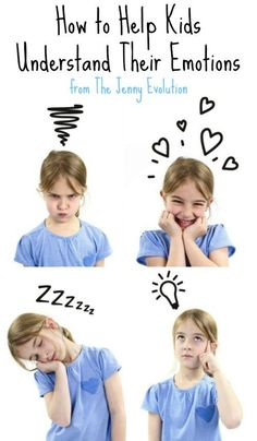 How to Help Kids Understand Their Emotions | The Jenny Evolution
