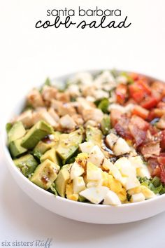 Six Sisters' Stuff Santa Barbara Cobb Salad - grilled chicken, avocado, bacon, tomatoes, hard boiled eggs