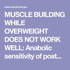 Anabolic sensitivity of postprandial muscle protein synthesis to the ingestion of a protein-dense food is reduced in overweight and obese young adu. Muscle Building, Build Muscle, Athlete Nutrition, Muscle Protein, Weight Control, Young Adults, Sensitivity, Healthy Weight, Wellness