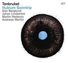 Tonbruket - Nubium Swimtrip (2013)