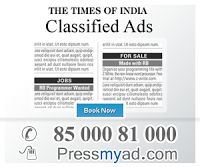 To Book Your times of india News paper Advertising Book your Times of India Newspaper Classified Ads and advertisement ... Pressmyad.com exciting packages when you give advertisements for Times Of India news paper You Can reach your goal Advertisement India is India's Top Classifieds Agency Booking Newspaper ... newspaper category to start booking your advertisement in any Indian newspaper to more htt://pressmyad.com/ Call on 8500081000