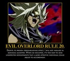 Evil Overlord Rules Dungeons And Dragons Memes, Dungeons And Dragons Homebrew, Anime Motivational Posters, Anime Rules, Dragon Memes, Evil Villains, Evil Geniuses, World Domination, The More You Know