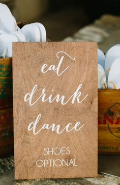 """PRODUCT INFO: Eat Drink Dance shoes optional. – Sign measures approximately 15?x9? – Made out of birch plywood – Stain is """"Special Walnut"""" – Each order is custom made and hand painted, so some variation should be expected – Signs are not waterproof"""