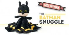 Free Pattern – Batman Snuggle