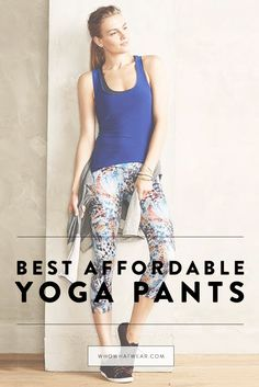 The best budget-friendly yoga pants to shop now