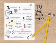 Follow These 10 Steps to Write an Awesome Book Report: Write a book report in 10 steps.