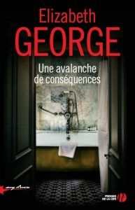 Buy Une avalanche de conséquences by Elizabeth GEORGE, Isabelle CHAPMAN and Read this Book on Kobo's Free Apps. Discover Kobo's Vast Collection of Ebooks and Audiobooks Today - Over 4 Million Titles!
