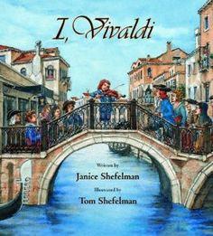 I, Vivaldi by Janice Shefelman Children's Picture book biography from Vivaldi's perspective! #livingbooks #charlottemason