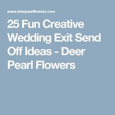 25 Fun Creative Wedding Exit Send Off Ideas - Deer Pearl Flowers